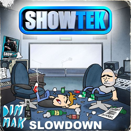 Slow Down [Original Clean] by Showtek