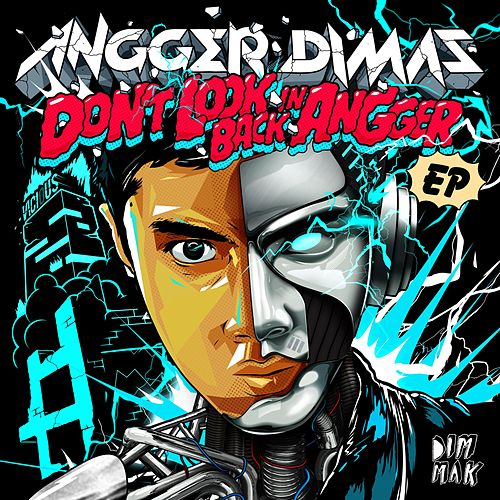 Don't Look Back in Angger EP by Angger Dimas