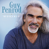 Worship by Guy Penrod