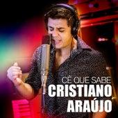 Cê Que Sabe - Single de Cristiano Araújo