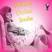 Million Dollar Smile by Dinah Washington