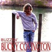 Buzzin' by Bucky Covington