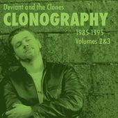 Clonography 1985-1995, Vol. 2 & 3 by Deviant