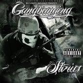 Gangbanging Stories by Big Lokote