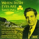 When Irish Eyes Are Smiling by John McCormack