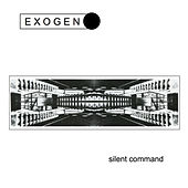 Silent Command by Exogen