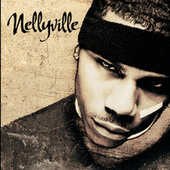 Nellyville by Various Artists