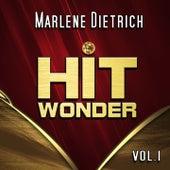 Hit Wonder: Marlene Dietrich, Vol. 1 by Marlene Dietrich