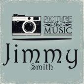 Picture The Music von Jimmy Smith