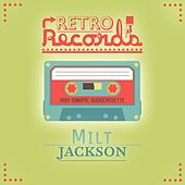 Retro Records by Milt Jackson
