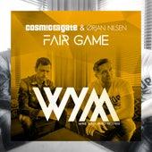 Fair Game von Cosmic Gate