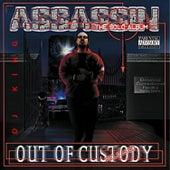 Out Of Custody de Dj King Assassin