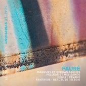 Fauré: Masques et bergamasques & Pelléas et Mélisande by Various Artists