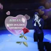 Bibiana…Es by Bibiana