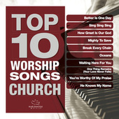 Top 10 Worship Songs - Church by Various Artists