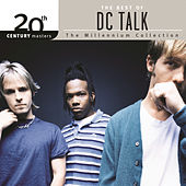 XX20th Century Masters - The Millennium Collection: The Best Of DC Talk de DC Talk