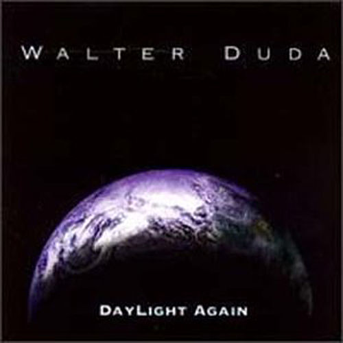 Daylight Again by Walter Duda
