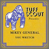 You Wretch by Mikey General