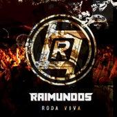 Roda Viva (Ao Vivo) by Raimundos