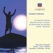 Wagner Choruses de Chor der Bayreuther Festspiele