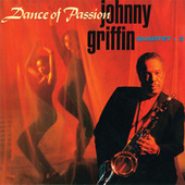Dance of Passion by Johnny Griffin