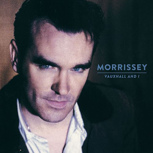 Vauxhall & I (20th Anniversary Definitive Master) by Morrissey