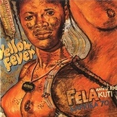 Yellow Fever by Fela Kuti