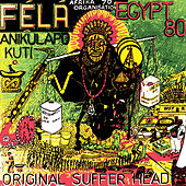 Original Suffer Head by Fela Kuti