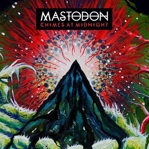 Chimes At Midnight by Mastodon