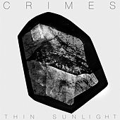 Thin Sunlight by Crimes