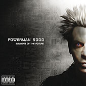 Builders Of The Future de Powerman 5000