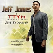 Just Be Yourself de Jeff James