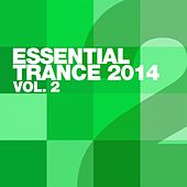 Essential Trance 2014 Vol. 2 - EP by Various Artists