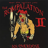 The Rompalation, Vol. 2: Mac Dre Serves You an Overdose von Mac Dre