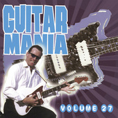 Guitar Mania, Vol. 27 by Various Artists