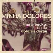 Minha Dolores von Nina Becker