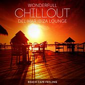 Wonderfull Chillout del Mar Ibiza Lounge (Beach Café Feeling) de Various Artists