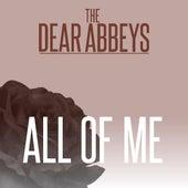 All of Me by Dear Abbeys