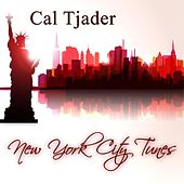 New York City Tunes by Cal Tjader