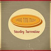 Spare Time Music by Stanley Turrentine