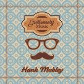 Gentlemanly Music von Hank Mobley