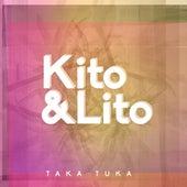 Taka Tuka by Kito