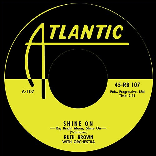 Shine On / Please Don't Freeze by Ruth Brown