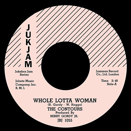 Whole Lotta Woman / Regional Version by The Contours