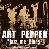 Jazz Me Blues by Various Artists