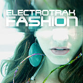 Electro Trak Fashion by Various Artists