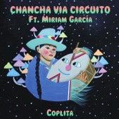 Coplita (feat. Miriam Garcia) - Single by Chancha Via Circuito