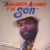La salsa caliente de Adalberto Alvarez