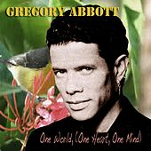 One World (One Heart One Mind) de Gregory Abbott