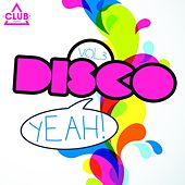 Disco Yeah!, Vol. 3 by Various Artists